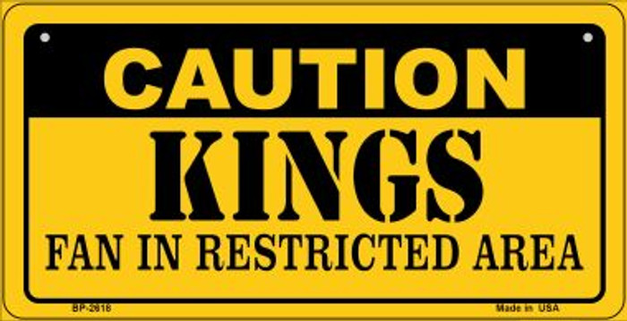 Caution Kings Fan Area Novelty Metal Bicycle Plate BP-2618