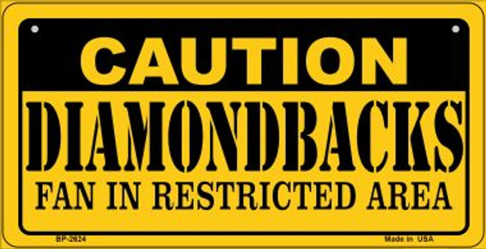 Caution Diamondbacks Fan Area Novelty Metal Bicycle Plate BP-2624