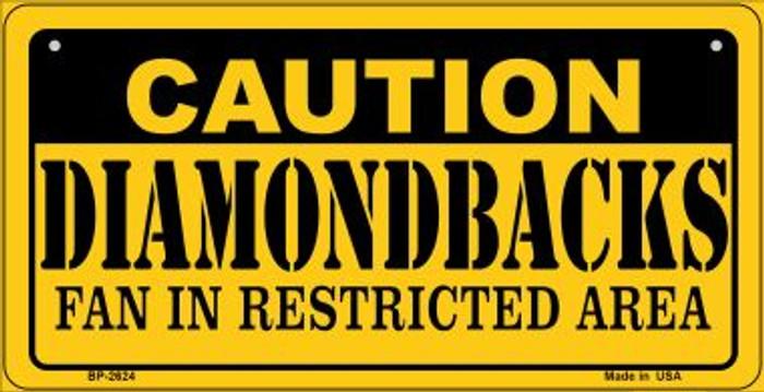 Caution Diamondbacks Fan Area Novelty Metal Bicycle Plate BP-2624