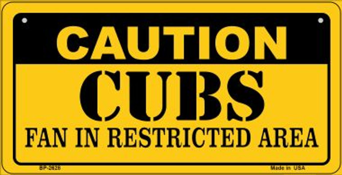 Caution Cubs Fan Area Novelty Metal Bicycle Plate BP-2628