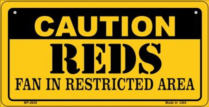 Caution Reds Fan Area Novelty Metal Bicycle Plate BP-2630