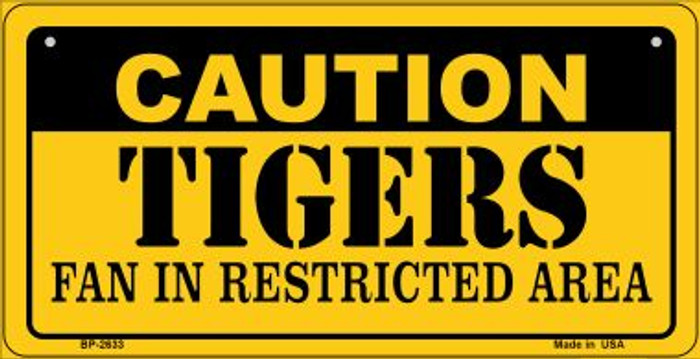 Caution Tigers Fan Area Novelty Metal Bicycle Plate BP-2633