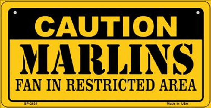 Caution Marlins Fan Area Novelty Metal Bicycle Plate BP-2634