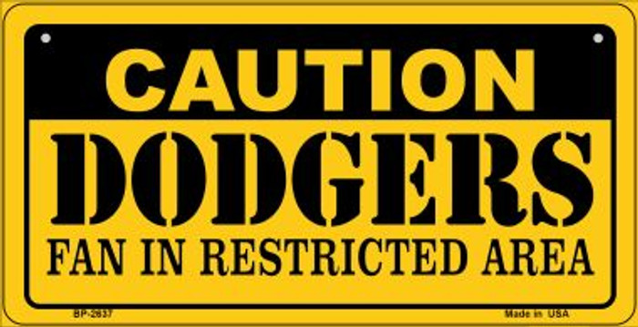 Caution Dodgers Fan Area Novelty Metal Bicycle Plate BP-2637