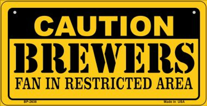Caution Brewers Fan Area Novelty Metal Bicycle Plate BP-2638