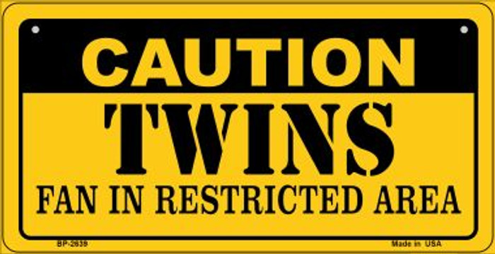 Caution Twins Fan Area Novelty Metal Bicycle Plate BP-2639