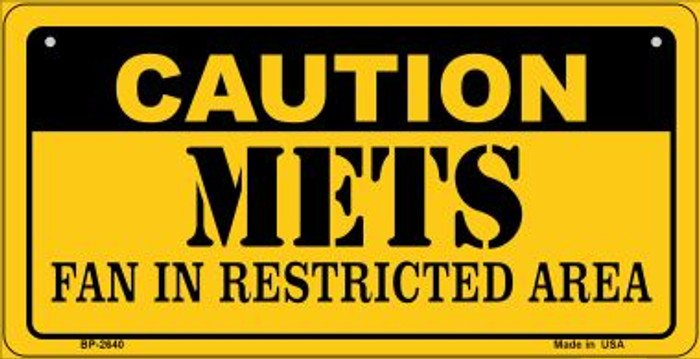 Caution Mets Fan Area Novelty Metal Bicycle Plate BP-2640