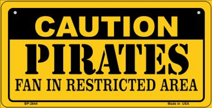 Caution Pirates Fan Area Novelty Metal Bicycle Plate BP-2644