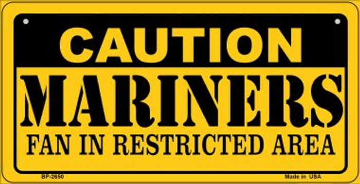 Caution Mariners Fan Area Novelty Metal Bicycle Plate BP-2650