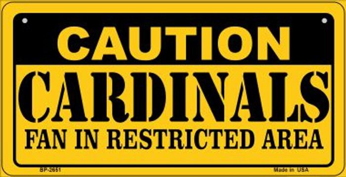 Caution Cardinals Fan Area Novelty Metal Bicycle Plate BP-2651
