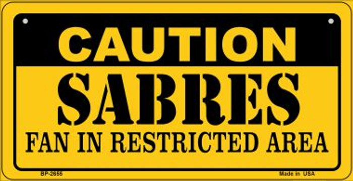 Caution Sabres Fan Area Novelty Metal Bicycle Plate BP-2655