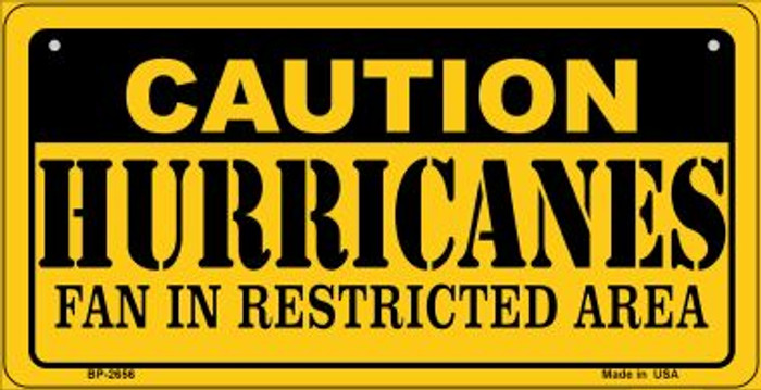Caution Hurricanes Fan Area Novelty Metal Bicycle Plate BP-2656
