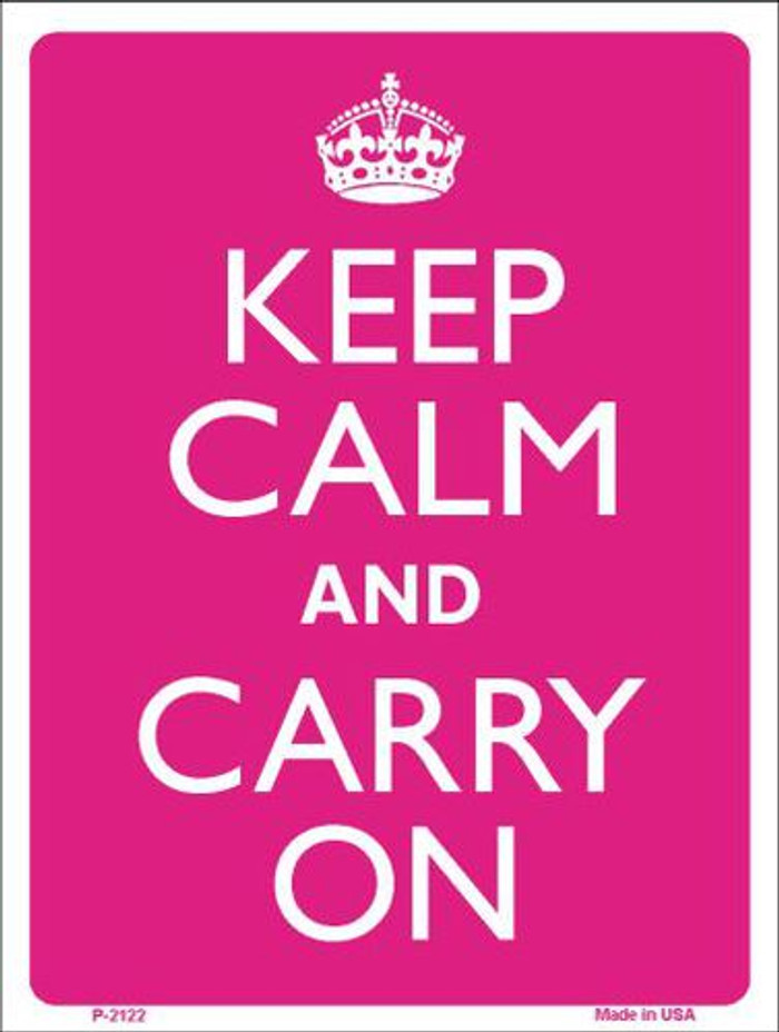 Keep Calm And Carry On Metal Novelty Parking Sign P-2122