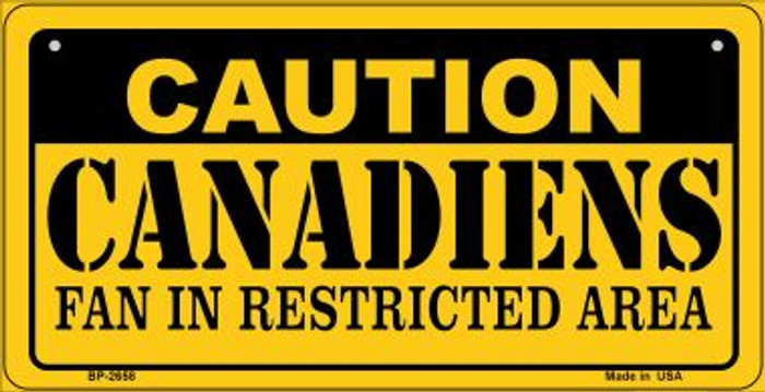 Caution Canadiens Fan Area Novelty Metal Bicycle Plate BP-2658