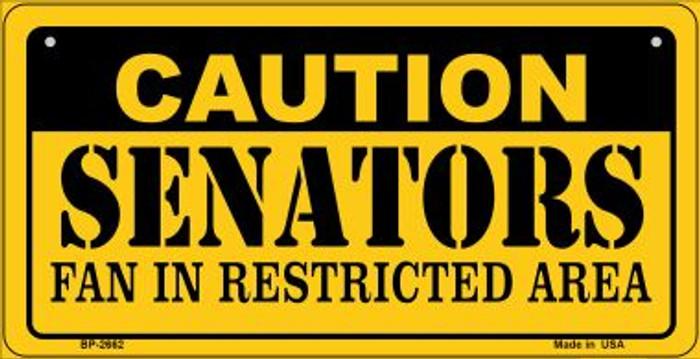 Caution Senators Fan Area Novelty Metal Bicycle Plate BP-2662