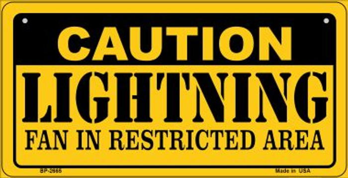 Caution Lightning Fan Area Novelty Metal Bicycle Plate BP-2665