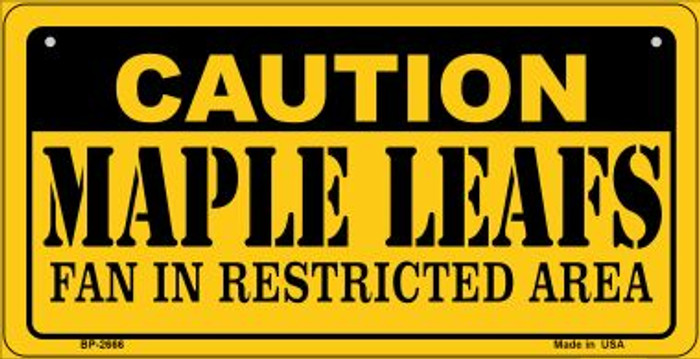 Caution Maple Leafs Fan Area Novelty Metal Bicycle Plate BP-2666