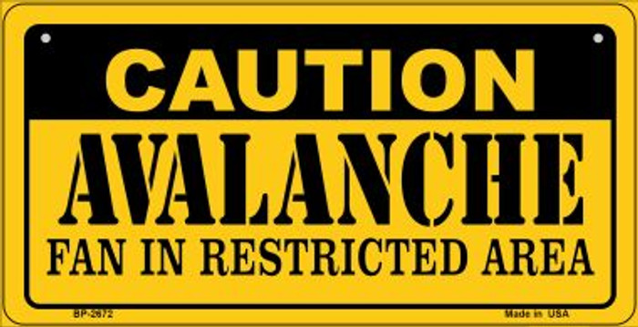 Caution Avalanche Fan Area Novelty Metal Bicycle Plate BP-2672