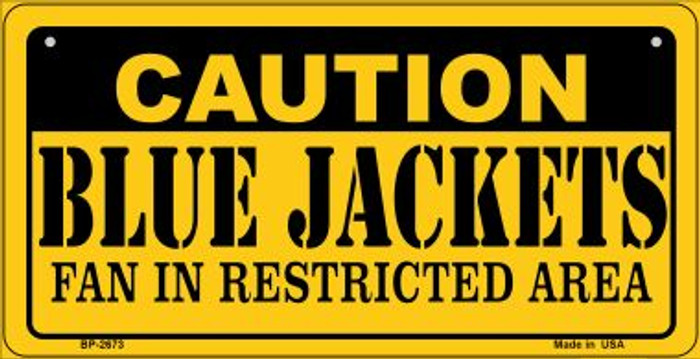 Caution Blue Jackets Fan Area Novelty Metal Bicycle Plate BP-2673