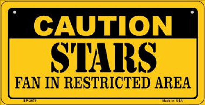 Caution Stars Fan Area Novelty Metal Bicycle Plate BP-2674