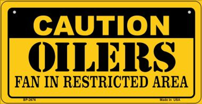 Caution Oilers Fan Area Novelty Metal Bicycle Plate BP-2676