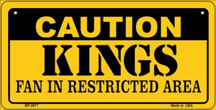 Caution Kings Fan Area Novelty Metal Bicycle Plate BP-2677