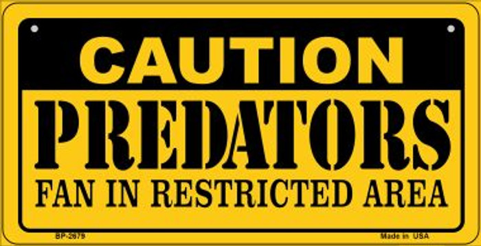 Caution Predators Fan Area Novelty Metal Bicycle Plate BP-2679