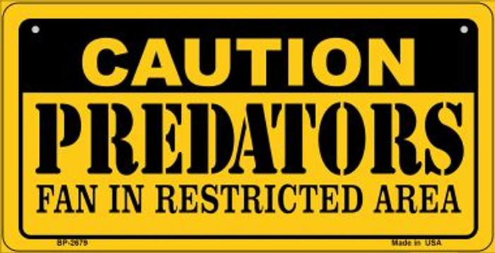 Caution Predators Fan Area Novelty Metal Bicycle Plate BP-2679