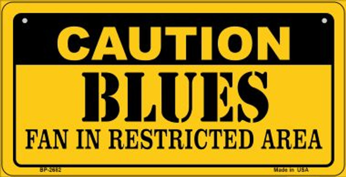 Caution Blues Fan Area Novelty Metal Bicycle Plate BP-2682