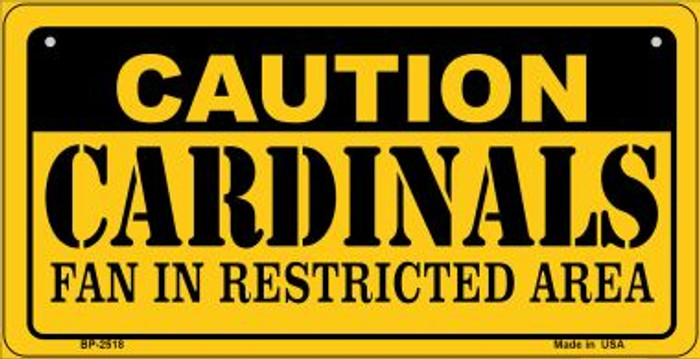 Caution Cardinals Fan Area Novelty Metal Bicycle Plate BP-2518