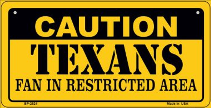 Caution Texans Fan Area Novelty Metal Bicycle Plate BP-2524