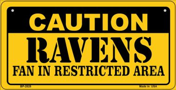 Caution Ravens Fan Area Novelty Metal Bicycle Plate BP-2525