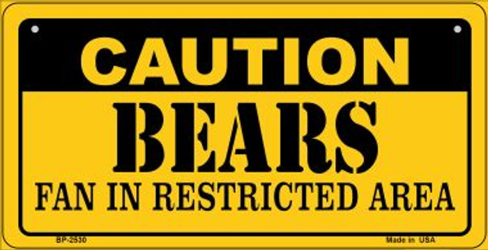 Caution Bears Fan Area Novelty Metal Bicycle Plate BP-2530