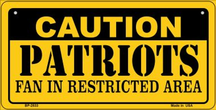 Caution Patriots Fan Area Novelty Metal Bicycle Plate BP-2533