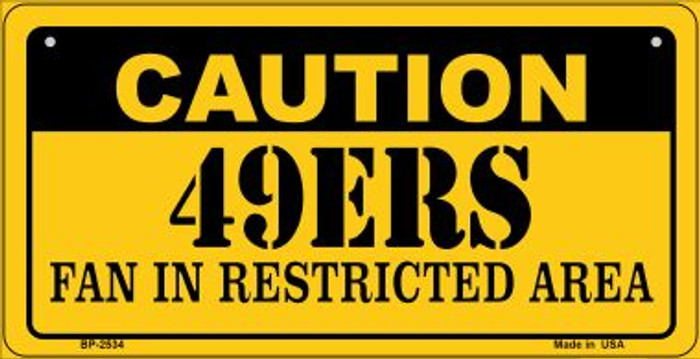 Caution 49ers Fan Area Novelty Metal Bicycle Plate BP-2534