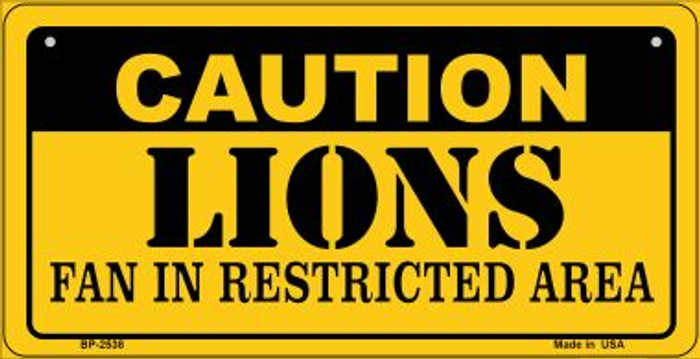 Caution Lions Fan Area Novelty Metal Bicycle Plate BP-2538