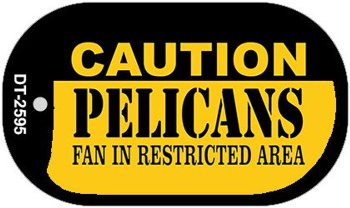 Caution Pelicans Fan Area Novelty Metal Dog Tag Necklace DT-2595