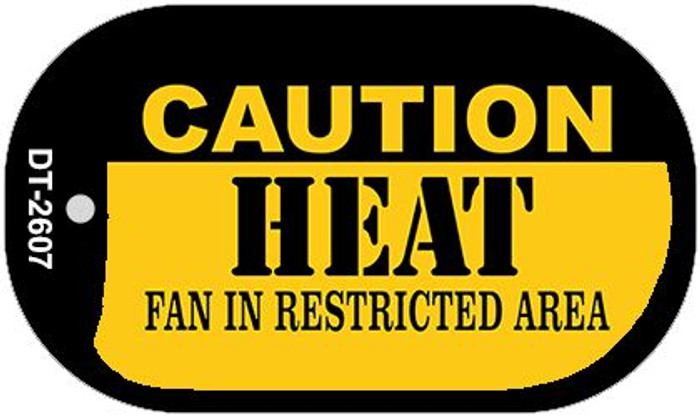 Caution Heat Fan Area Novelty Metal Dog Tag Necklace DT-2607