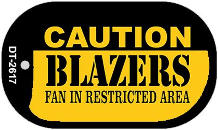 Caution Blazers Fan Area Novelty Metal Dog Tag Necklace DT-2617