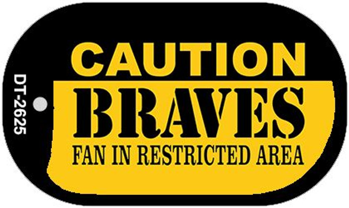 Caution Braves Fan Area Novelty Metal Dog Tag Necklace DT-2625