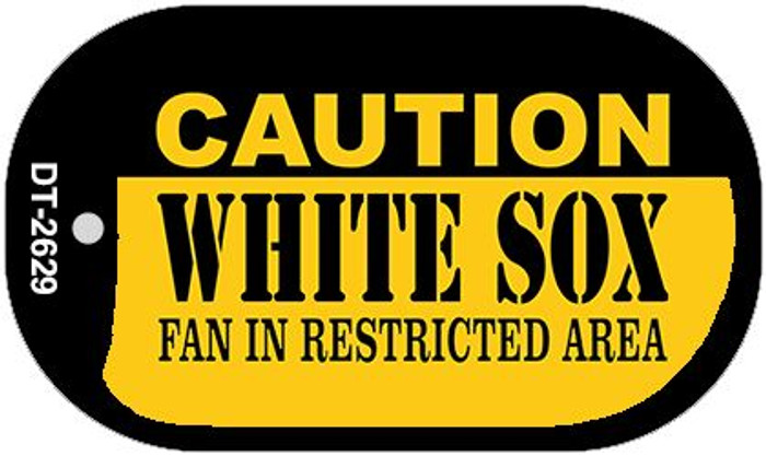 Caution White Sox Fan Area Novelty Metal Dog Tag Necklace DT-2629