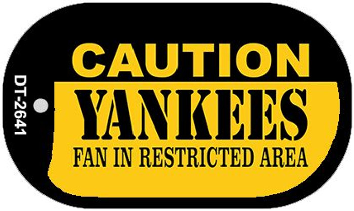 Caution Yankees Fan Area Novelty Metal Dog Tag Necklace DT-2641