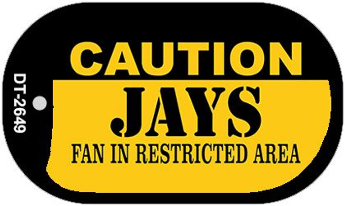 Caution Jays Fan Area Novelty Metal Dog Tag Necklace DT-2649