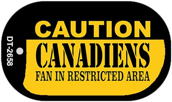 Caution Canadiens Fan Area Novelty Metal Dog Tag Necklace DT-2658
