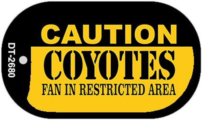 Caution Coyotes Fan Area Novelty Metal Dog Tag Necklace DT-2680