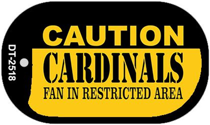Caution Cardinals Fan Area Novelty Metal Dog Tag Necklace DT-2518