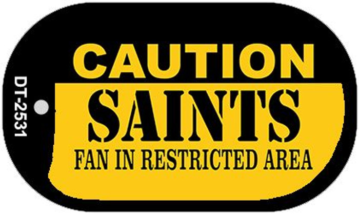 Caution Saints Fan Area Novelty Metal Dog Tag Necklace DT-2531