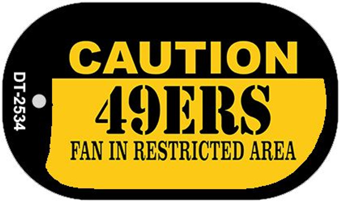 Caution 49ers Fan Area Novelty Metal Dog Tag Necklace DT-2534