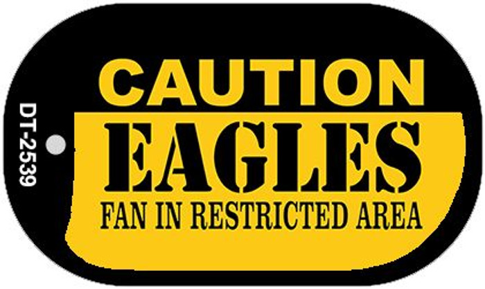 Caution Eagles Fan Area Novelty Metal Dog Tag Necklace DT-2539
