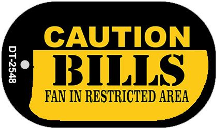 Caution Bills Fan Area Novelty Metal Dog Tag Necklace DT-2548